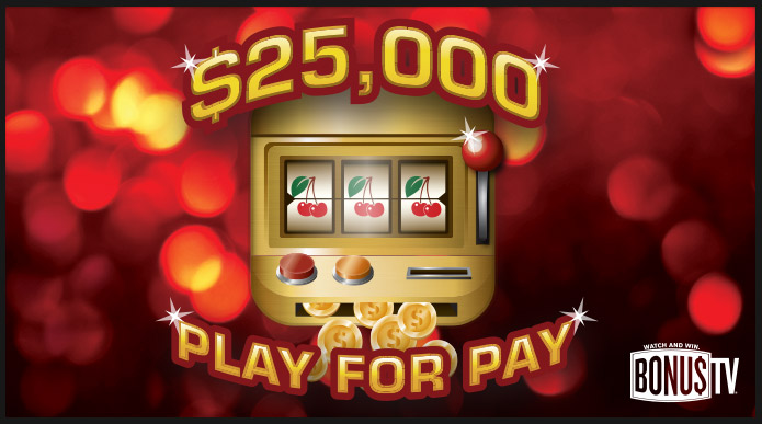$25,000 Play for Pay
