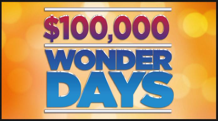 $100,000 Wonder Days
