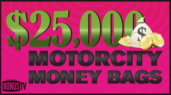 $25,000 MotorCity Money Bags