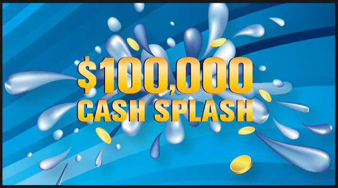 $100,000 Cash Splash