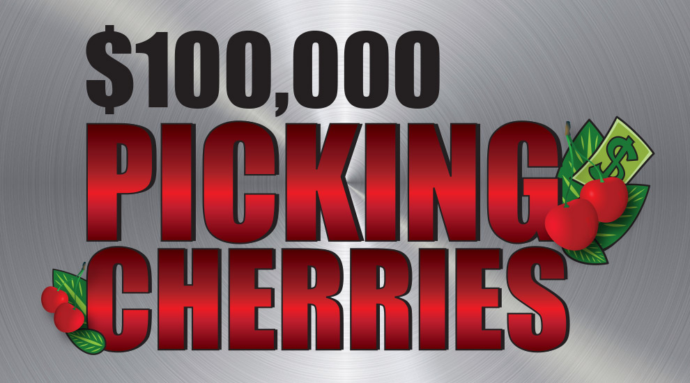 $100,000 Picking Cherries