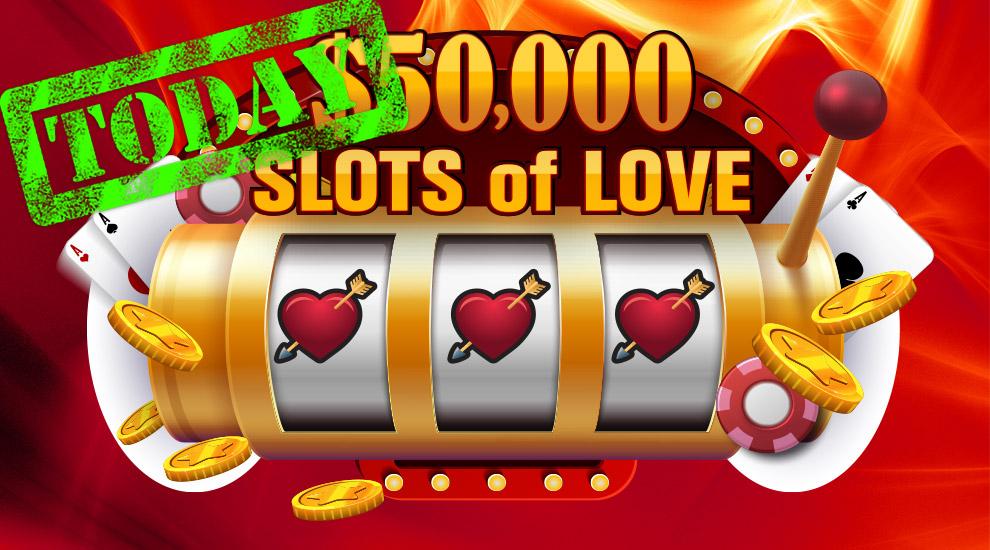 $50,000 Slots of Love