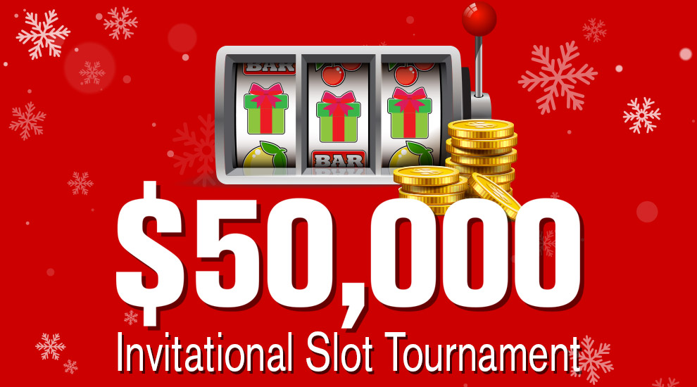 $50,000 VIP Slot Tournament - INVITE ONLY