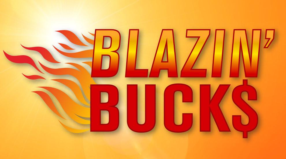 Blazin' Bucks